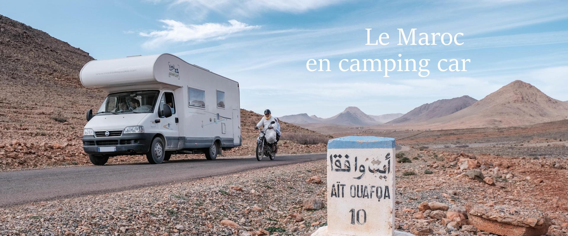 Le Maroc en camping car en famille